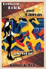 Between Brick and Canvas