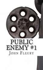 Public Enemy #1