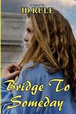 Bridge to Someday