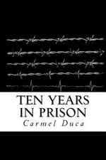 Ten Years in Prison