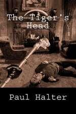The Tiger's Head
