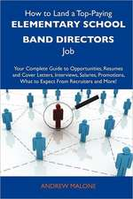 How to Land a Top-Paying Elementary school band directors Job