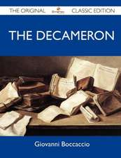The Decameron - The Original Classic Edition