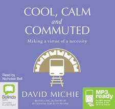 Michie, D: Cool, Calm and Commuted