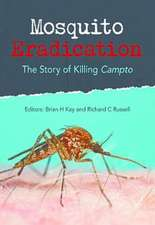 Mosquito Eradication:  The Story of Killing Campto