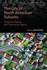 Life of North American Suburbs