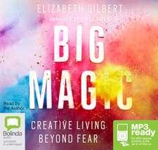 Gilbert, E: Big Magic