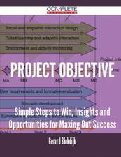 Project Objective - Simple Steps to Win, Insights and Opportunities for Maxing Out Success