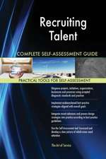 Recruiting Talent Complete Self-Assessment Guide