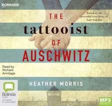 Morris, H: The Tattooist of Auschwitz