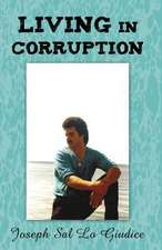 Living in Corruption