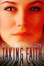 Taking Faith (the Stolen Hearts Series)