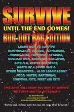 Survive Until the End Comes - (Bug-Out Bag Edition)