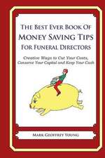 The Best Ever Book of Money Saving Tips for Funeral Directors