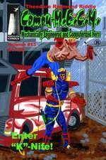 Compu-M.E.C.H., Mechanically Engineered and Computerized Hero. Volume 13