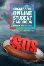 The Successful Online Student Handbook