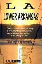 L a Lower Arkansas