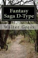 Fantasy Saga D-Type