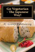 Go Vegetarian - The Japanese Way!