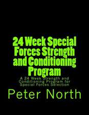 24 Week Special Forces Strength and Conditioning Program