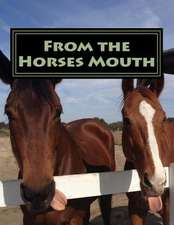 From the Horses Mouth