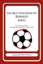 The Best Ever Book of Burnley Jokes