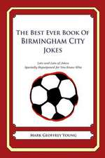 The Best Ever Book of Birmingham City Jokes