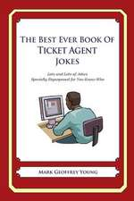 The Best Ever Book of Ticket Agent Jokes