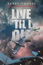 Live 'Til I Die