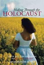 Hiding Through the Holocaust