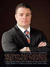 Military Involvement and Trade Treaties
