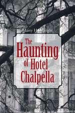 The Haunting of Hotel Chalpella