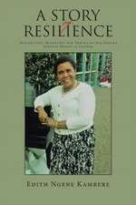 A Story of Resilience