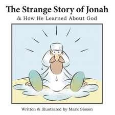 The Strange Story of Jonah