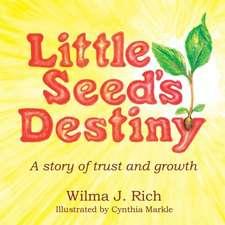 Little Seed's Destiny