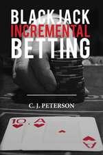 Blackjack Incremental Betting