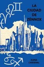 La Ciudad de Zennox