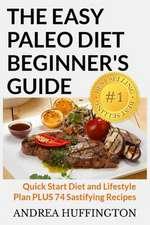 The Easy Paleo Diet Beginner's Guide
