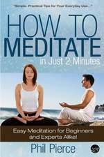 How to Meditate in Just 2 Minutes