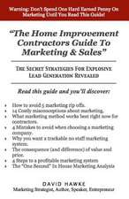 The Home Improvement Contractors Guide to Marketing & Sales
