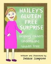 Hailey's Gluten Free Surprise