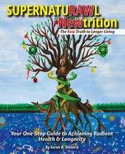 Supernaturawl Newtrition
