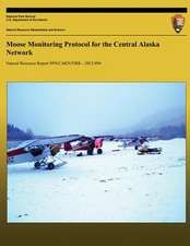 Moose Monitoring Protocol for the Central Alaska Network