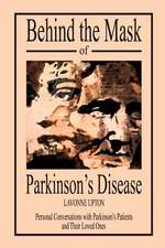 Behind the Mask of Parkinson's Disease