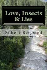 Love, Insects & Lies