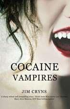 Cocaine Vampires