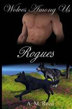 Rogues:  A Love Story