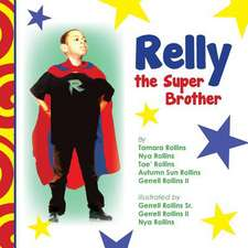 Relly the Super Brother