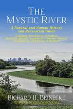 Mystic River - A Natural & Human History & Recreation Guide