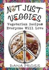 Not Just Veggies